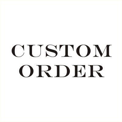 Custom Order-Kincaid