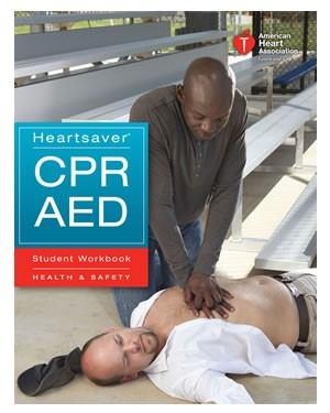 Heartsaver CPR AED Student Workbook (AHA 2010)
