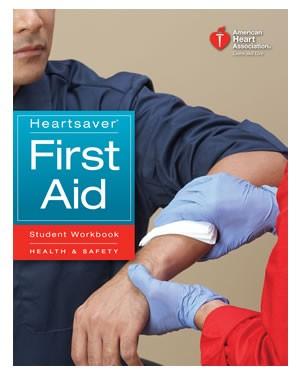Heartsaver First Aid Student Workbook (AHA 2010)
