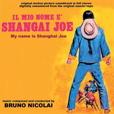 MY NAME IS SHANGAI JOE GDM4174