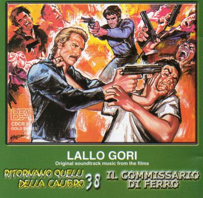 RITORNANO QUELLI DELLA CALIBRO 38 / IL COMMISSARIO DI FERRO CDCR55
