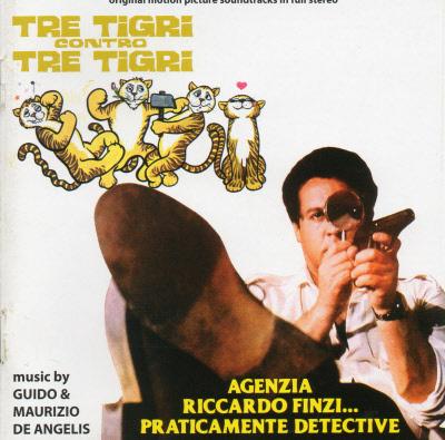 TRE TIGRI CONTRO TRE TIGRI / AGENZIA RICCARDO FINZI... PRACTICAMENTE DETECTIVE CDDM158