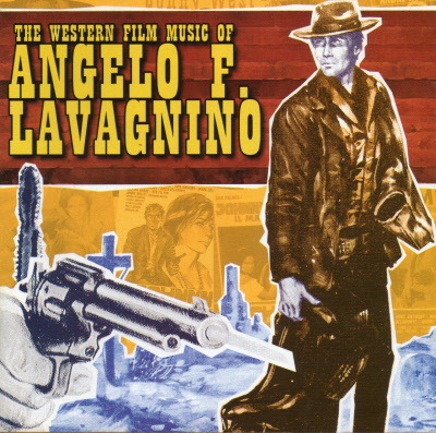 WESTERN FILM MUSIC OF ANGELO FRANCESCO LAVAGNINO , THE 3997110