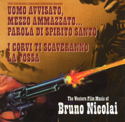 WESTERN FILM MUSIC OF BRUNO NICOLAI VOL.1 , THE 3995210