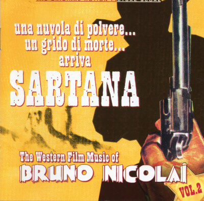 WESTERN FILM MUSIC OF BRUNO NICOLAI VOL.2 , THE 3997910