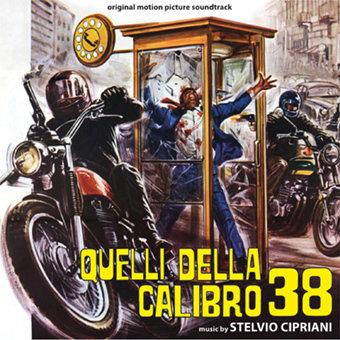 QUELLI DELLA CALIBRO 38 / L,ISPETTORE ANTICRIMINE CDDM 284