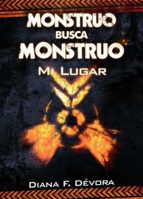Monstruo busca monstruo: Mi lugar (ebook)