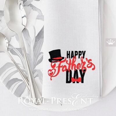 Дизайн машинной вышивки День отца