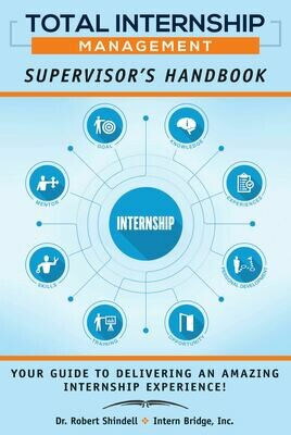 Total Internship Management, Supervisors Handbook - NEW EDITION CASE OF 36