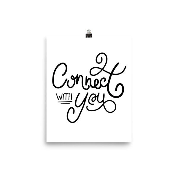 Connect with You   8x10 Art Print