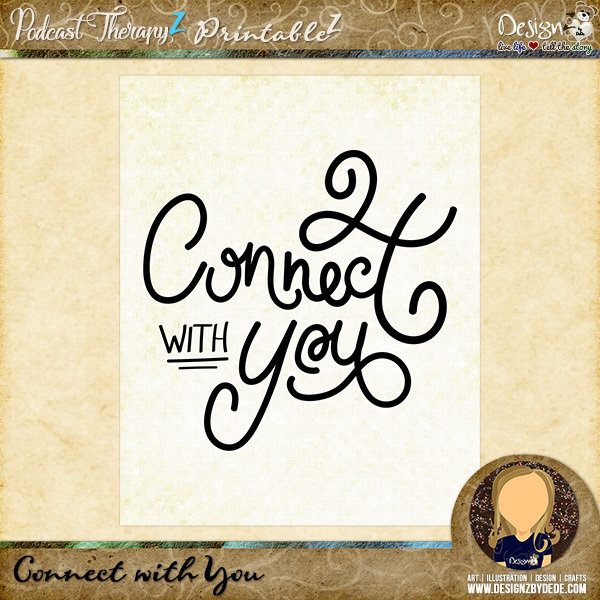 Connect with You | 8x10 Art PrintableZ