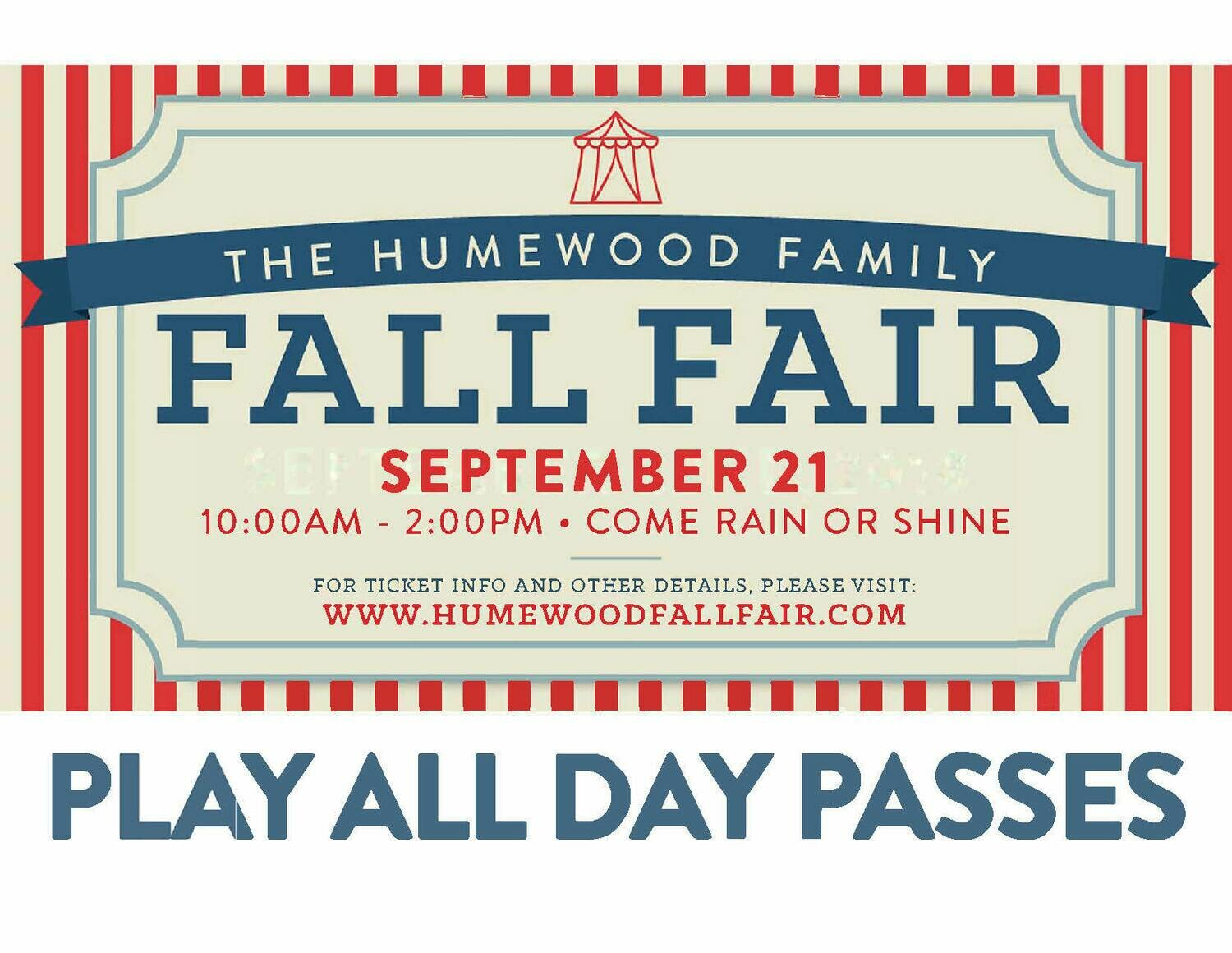 Humewood Fall Fair:  Play All-Day Pass (pre-sales over for 2019, passes available at the fair)