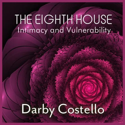 Webinar: ​The 8th House - Intimacy and Vulnerability 00199