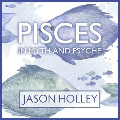 Webinar: Pisces in Myth and Psyche 00178