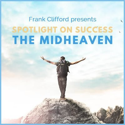 Webinar:  Spotlight on Success - Making the Most of Your Midheaven 00216