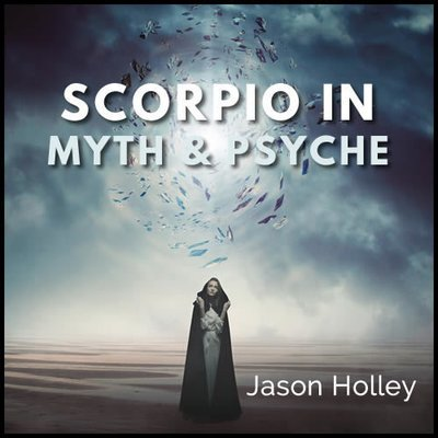 Webinar: Scorpio in Myth and Psyche 00322