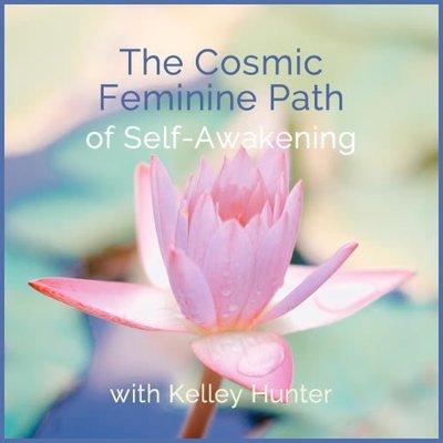 Webinar: The Cosmic Feminine Path of Self-Awakening 00354