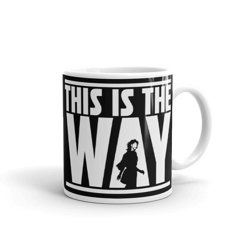 """This Is The Way"" Coffee Mug"