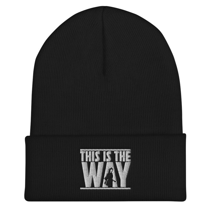 """This Is The Way"" Beanie"