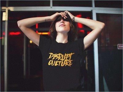 """""""Disrupt Culture II"""""""