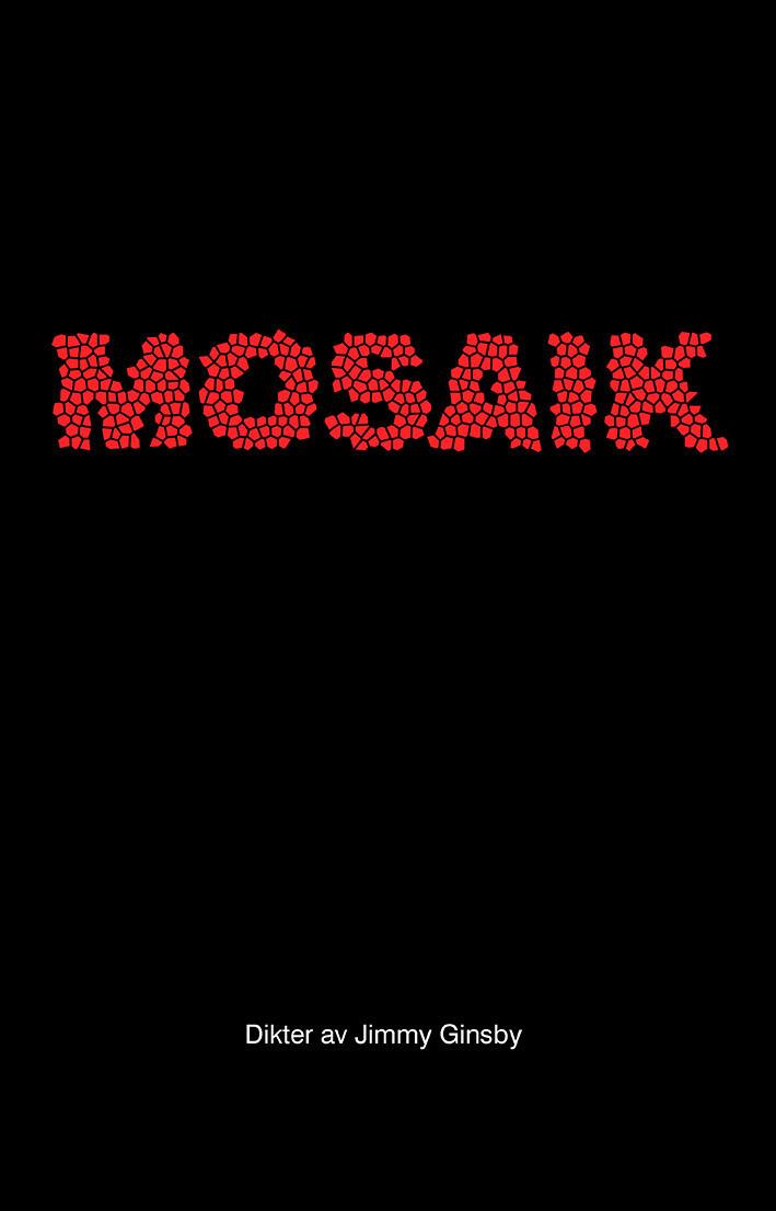 [Förhandsbeställning] Diktsamlingen Mosaik