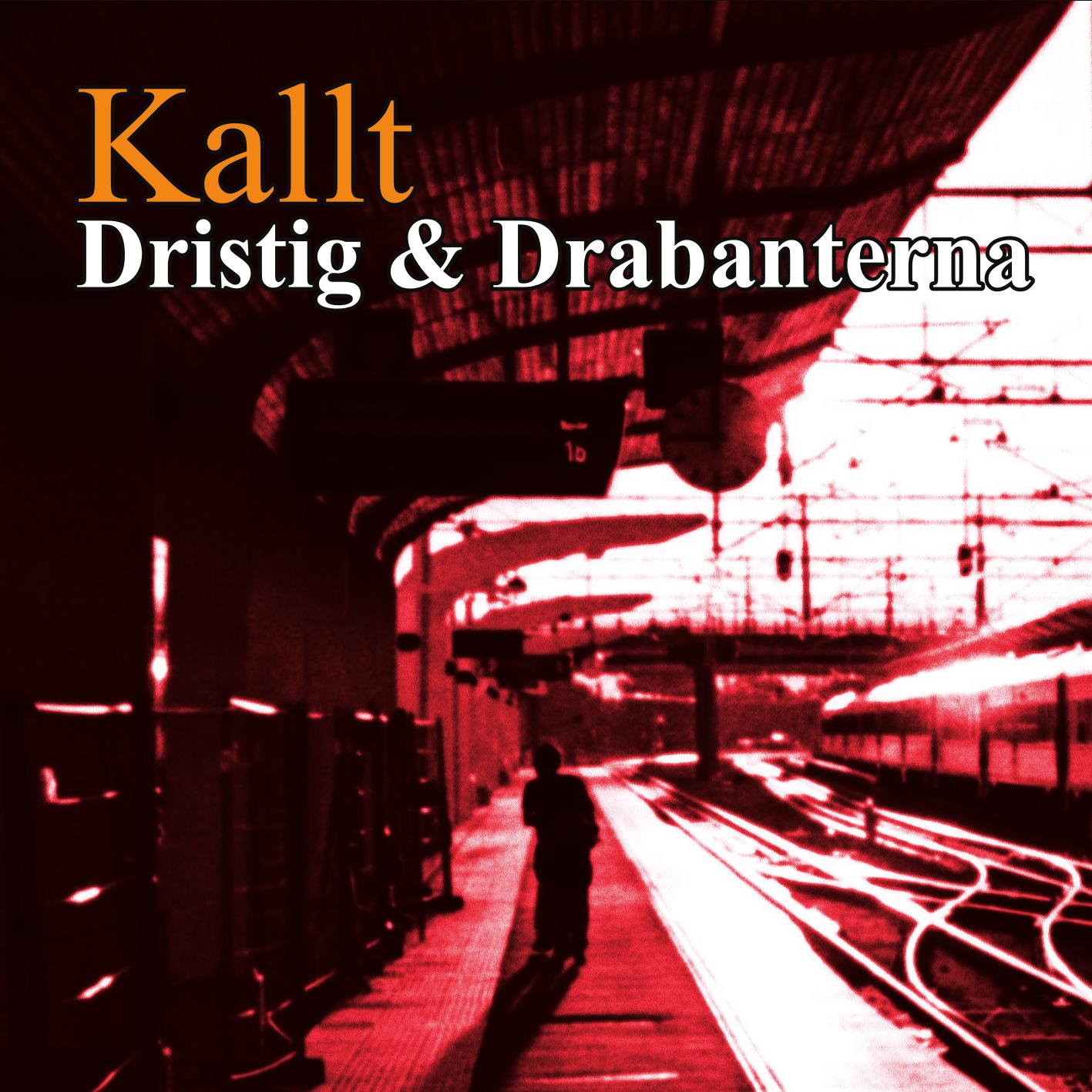 [CD] Dristig & Drabanterna - Kallt CD03
