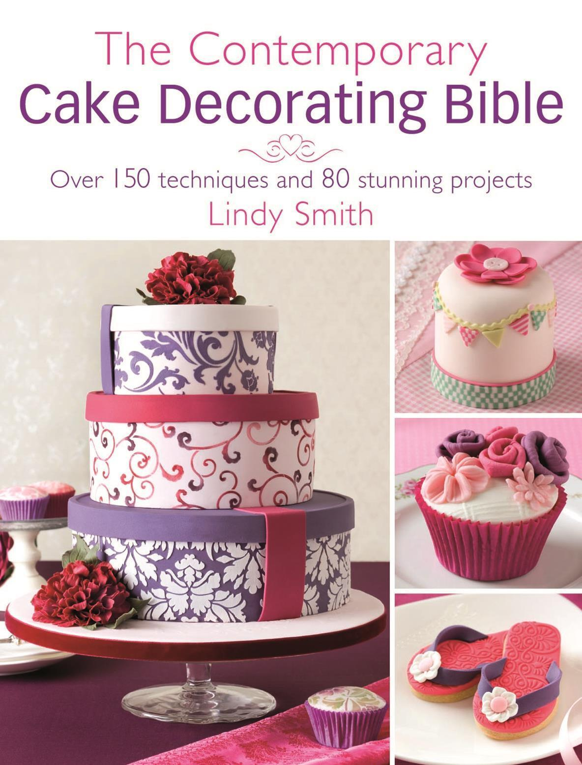 'Contemporary Cake Decorating Bible' Book by Lindy Smith SKU18065
