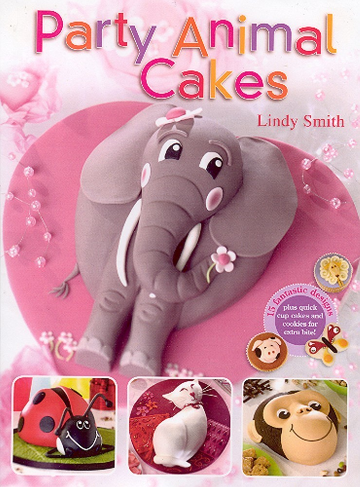 Party Animal Cakes book by Lindy Smith (Hardback) SKU182342