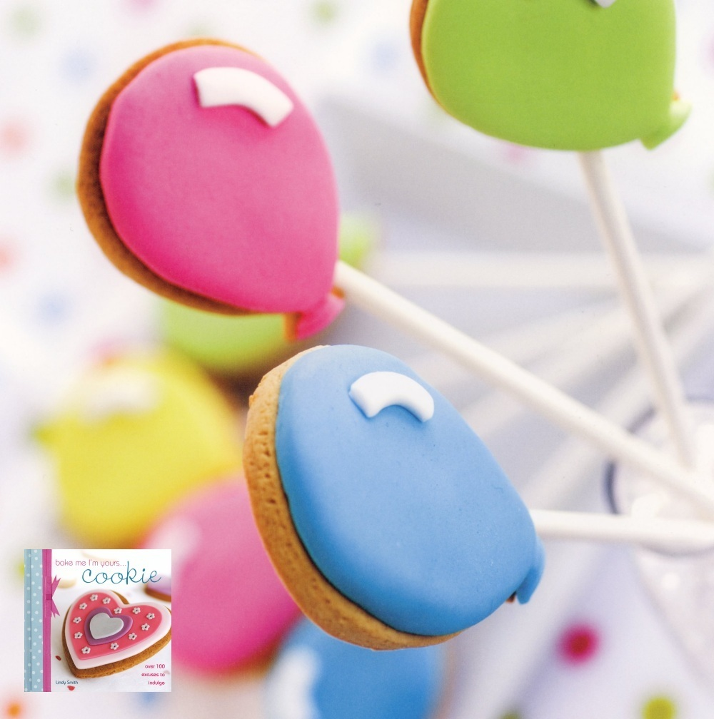 Up, up and away balloon cookie pops from Lindy Smith's 'bake me I'm yours cookie' book
