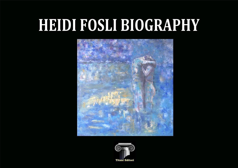HEIDI FOSLI BIOGRAPHY - Normal Edition b & w