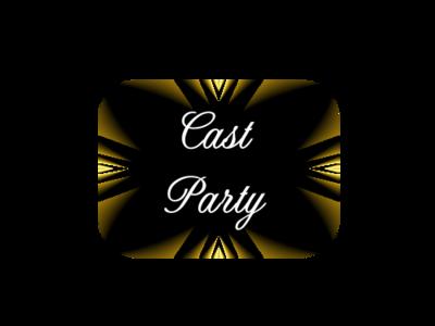Cast Party