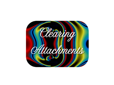 Clearing Attachments