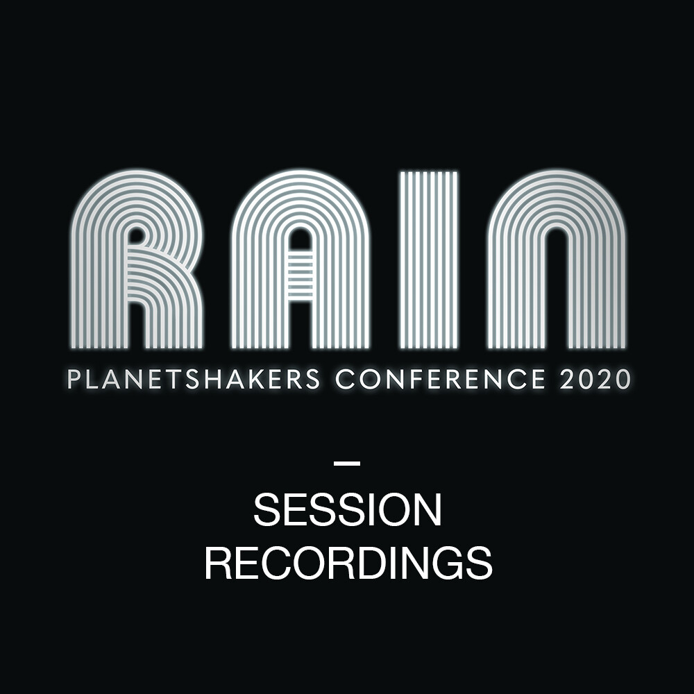 """Planetshakers 2020 """"RAIN"""" Malaysia Conferences Session Recordings"""