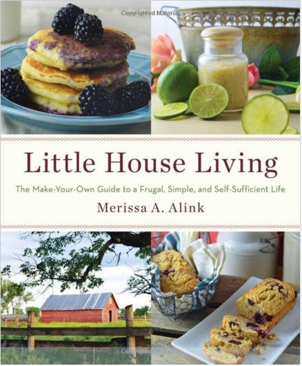 Little house living the make your own guide to a frugal for The little house shop