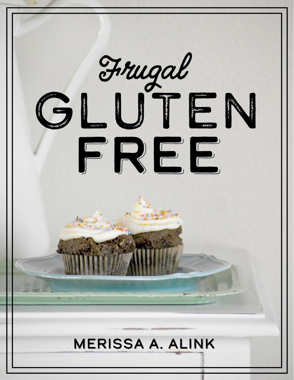 Frugal Gluten Free (Instant Download Ebook)
