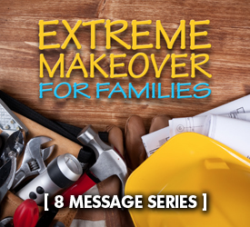 Extreme Makeover for Families (Series)
