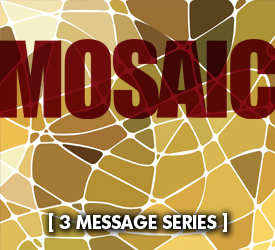 Mosaic (Series) 11000