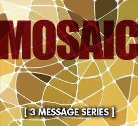 Mosaic (Series)