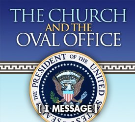 The Church and the Oval Office