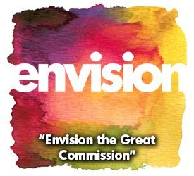 Envision The Great Commission