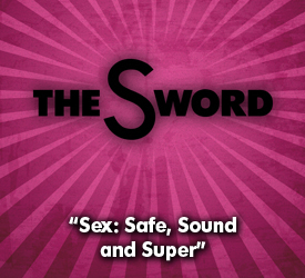 Sex: Safe, Sound and Super 13004