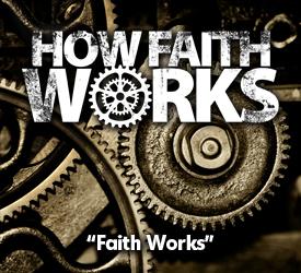 Faith Works 13701