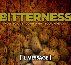 Bitterness: How to Overcome What You Undergo 16000