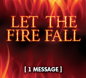 Let the Fire Fall 16900