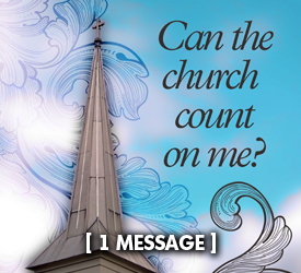 Can the Church Count On Me? 17200