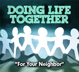 For Your Neighbor 17604
