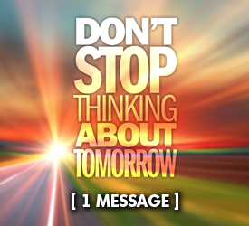 Don't Stop Thinking About Tomorrow 20800