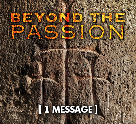 Beyond the Passion 21200