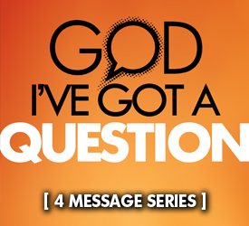 God I've Got a Question (Series) 22500