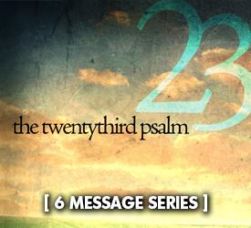 The Twentythird Psalm (Series) 24700
